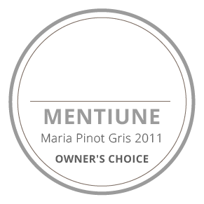 mentiune maria pinot gris 2011 owners's choice